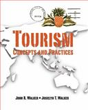 Tourism : Concepts and Practices, Walker, John R. and Walker, Josielyn T., 0138142459