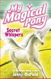 Secret Whispers, Jenny Oldfield, 0340932457