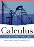 Calculus : Single and Multivariable, Hughes-Hallett, Deborah and Gleason, Andrew M., 047147245X
