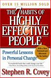 The 7 Habits of Highly Effective People, Stephen R. Covey, 0743272455