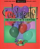 Celebrate the Holidays with Scripture, D. Schlitt, 0805402454