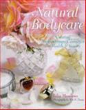 Natural Bodycare, C. Julia Meadows, 0806942452