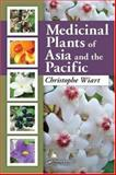 Medicinal Plants of Asia and the Pacific, Wiart, Christopher, 0849372453