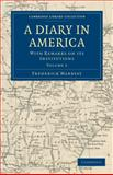 A Diary in America : With Remarks on its Institutions, Marryat, Frederick, 1108032451