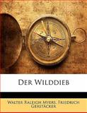 Der Wilddieb, Friedrich Gerstäcker and Walter Raleigh Myers, 1141842459