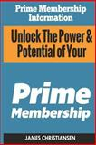 Prime Membership Information, James Christiansen, 150014245X