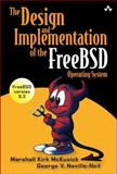 The Design and Implementation of the FreeBSD Operating System, McKusick, Marshall Kirk and Neville-Neil, George V., 0201702452