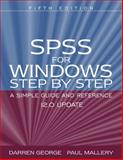 SPSS for Windows Step by Step : A Simple Guide and Reference 12. 0 Update, George, Darren and Mallery, Paul, 0205452450