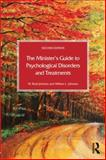 The Minister's Guide to Psychological Disorders and Treatments, Johnson, W. Brad and Johnson, William L., 0415712459