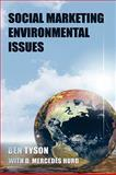 Social Marketing Environmental Issues, Tyson, Ben and Hurd, D. Mercedes, 1440122458