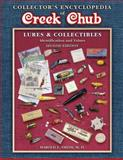 Collector's Encyclopedia of Creek Chub Lures and Collectibles, Harold E. Smith, 1574322451