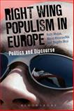 Right Wing Populism in Europe : Politics and Discourse, , 1780932456