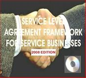 Service Level Agreement Framework for Business Services on CD-ROM (2008 Edition), Hiles, Andrew, 1931332452