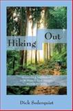 Hiking Out, Dick Sederquist, 193300245X