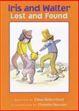 Iris and Walter, Lost and Found, Elissa Haden Guest, 0152052453