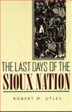 Last Days of the Sioux Nation 9780300002454