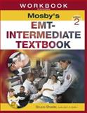 Workbook to Accompany Mosby's EMT-Intermediate Textbook, Shade, Bruce R., 0323012450