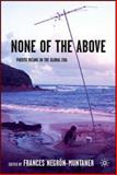 None of the Above : Puerto Ricans in the Global Era, Negron-Muntaner, Frances, 1403962456