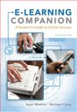 E-Learning Companion : A Student's Guide to Online Success, Watkins, Ryan and Corry, Michael, 1439082456