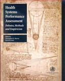 Health Systems Performance Assessment : Debates, Methods and Empiricism, Murray, C. J. L. and Evans, D. B., 9241562455