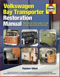 Volkswagen Bay Transporter Restoration Manual, Fletcher Gillett, 0857332457