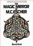 The Magic Mirror of M. C. Escher, Bruno Ernst, 0906212456
