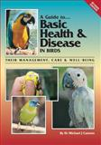 Basic Health and Disease in Birds, Cannon, Michael, 0957702450