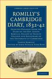 Romilly's Cambridge Diary, 1832-42 : Selected Passages from the Diary of the Rev. Joseph Romilly, Fellow of Trinity College and Registrary of the University of Cambridge, Romilly, Joseph, 1108002455