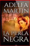 La Perla Negra, Adelfa Martin, 1499782454