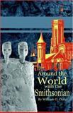 Around the World with the Smithsonian, Craig, William O., 1595262458