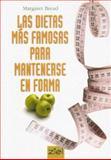 Las Dietas Mas Famosas para Mantenerse en Forma, Margaret Bread, 9872112452