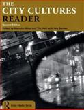 The City Cultures Reader, , 0415302455