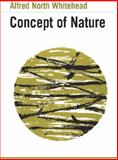 The Concept of Nature : Tarner Lectures, Whitehead, Alfred North, 0521092450