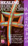 Healing Secrets of Ancient China, Tsui-Po, Pier, 0855722452