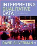 Interpreting Qualitative Data : Methods for Analyzing Talk, Text and Interaction, Silverman, David, 1412922453