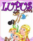 Lupus Love, Tammy L. Anderson, 1452832455