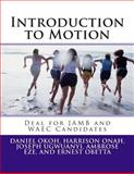 Introduction to Motion, Daniel Okoh and Harrison Onah, 1482082454