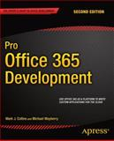 Pro Office 365 Development, Michael Mayberry and Mark J. Collins, 1484202457