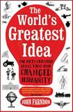 The World's Greatest Idea, John Farndon, 1848312458