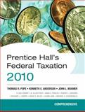 Prentice Hall's Federal Taxation 2010 : Comprehensive, Pope, Thomas R. and Anderson, Kenneth E., 0136112455