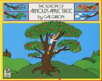 The Seasons of Arnold's Apple Tree, Gail Gibbons, 0152712453