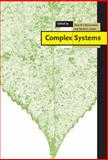 Complex Systems, , 0521462452
