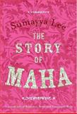 The Story of Maha, Lee, Sumayya, 0795702450