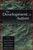 The Development of Autism : Perspectives from Theory and Research, , 0805832459