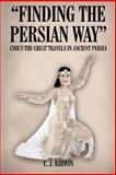"""Finding the Persian Way"" 9781418402457"