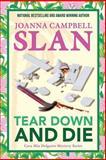 Tear down and Die, Joanna Slan, 1495942457