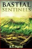 Bastial Sentinels, B. T. Narro, 1499212453