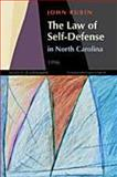 The Law of Self Defense in North Carolina 1996, Rubin, John, 156011245X