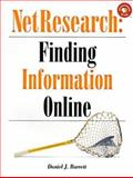 NetResearch : Finding Information Online, Barrett, Daniel J., 156592245X