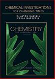 Chemical Investigations for Chemistry for Changing Times, Hill, John W. and Hassell, C. Alton, 0321612450
